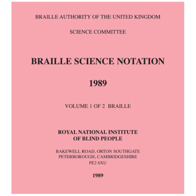 Front cover of the Braille Science Notation 2008