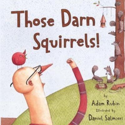 Front cover of Those Darn Squirrels