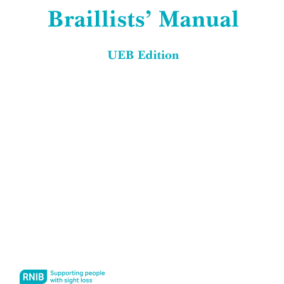 Front cover of the Braillists' manual for Unified English Braille (UEB), 2010 edition.