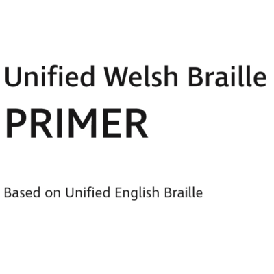 Front cover of Unified Welsh Brailler Primer